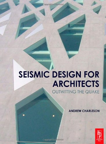 Seismic Design for Architects   2009 9780750685504 Front Cover