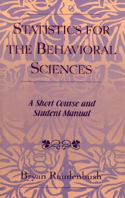 Statistics for the Behavioral Sciences A Short Course and Student Manual  2004 edition cover