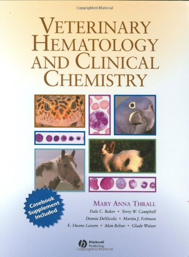 Veterinary Hematology and Clinical Chemistry Text and Clinical Case Presentations Set  2004 edition cover