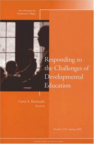 Responding to the Challenges of Developmental Education   2005 edition cover