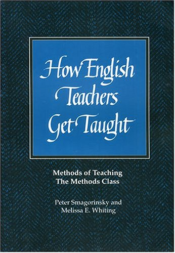 How English Teachers Get Taught Methods of Teaching the Methods Class  1995 edition cover