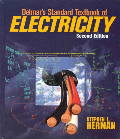 Delmar's Standard Textbook of Electricity  2nd 1999 (Revised) edition cover