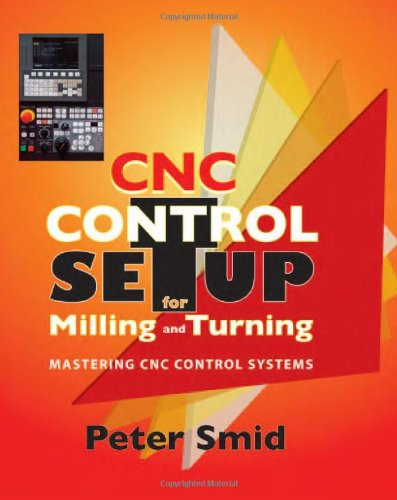 CNC Control Setup for Milling and Turning Mastering CNC Control Systems  2010 edition cover