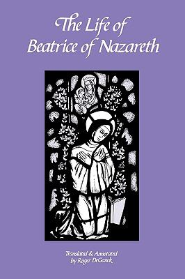 Life of Beatrice of Nazareth  Annotated  9780879076504 Front Cover