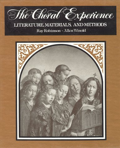 Choral Experience Literature, Materials, and Methods Reprint edition cover