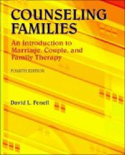 Counseling Families An Introduction to Marriage, Couple, and Family Therapy 4th 2012 edition cover