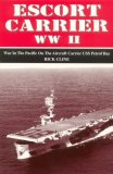 Escort Carrier WW II War in the Pacific on the Aircraft Carrier U. S. S. Petrof Bay  1998 9780966323504 Front Cover