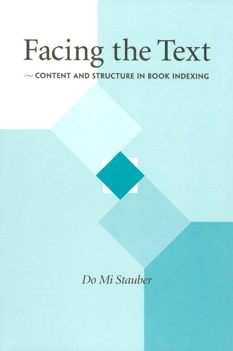 Facing the Text : Content and Structure in Book Indexing  2004 edition cover