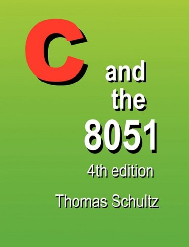 C and the 8051 (4th Edition)  4th 2009 edition cover