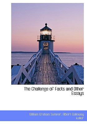 Challenge of Facts and Other Essays  N/A 9781113647504 Front Cover