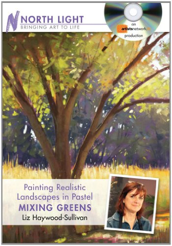 Painting Realistic Landscapes in Pastel: Mixing Greens  2012 edition cover