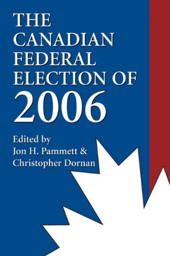Canadian Federal Election Of 2006   2006 9781550026504 Front Cover