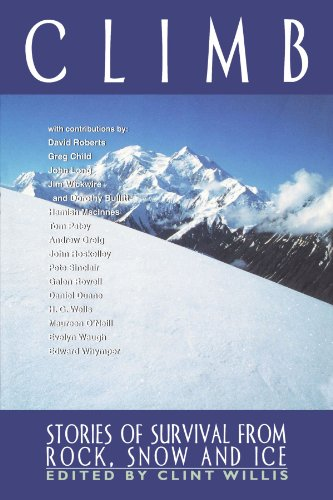 Climb Stories of Survival from Rock, Snow, and Ice  2000 9781560252504 Front Cover