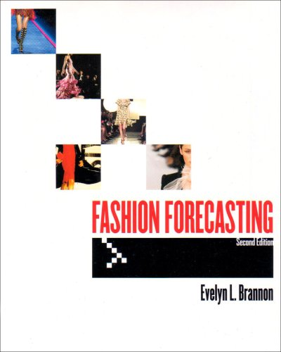 Fashion Forecasting, 2nd Edition Research, Analysis, and Presentation 2nd 2005 (Revised) edition cover