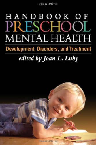 Handbook of Preschool Mental Health Development, Disorders, and Treatment  2006 9781606233504 Front Cover