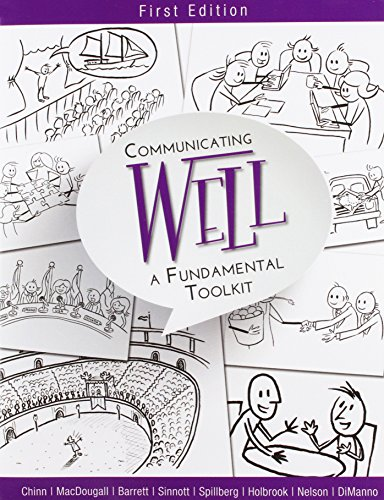 Communicating Well A Fundamental Toolkit (First Edition)  2014 9781621319504 Front Cover