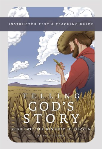 Telling God's Story - The Kingdom of Heaven   2012 9781933339504 Front Cover
