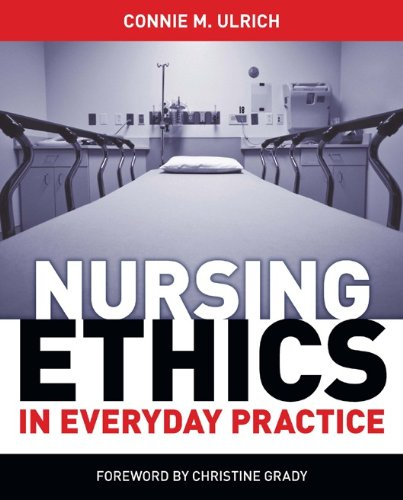 Nursing Ethics in Everyday Practice A Step-By-Step Guide  2012 edition cover