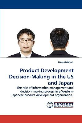 Product Development Decision-Making in the Us and Japan N/A 9783838300504 Front Cover