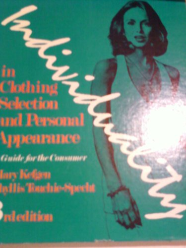 Individuality in Clothing Selection and Personal Appearance : A Guide for the Consumer 3rd 1981 edition cover