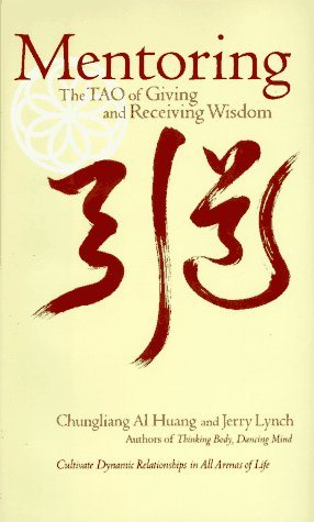 Mentoring The Tao of Giving and Receiving Wisdom N/A edition cover