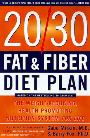 20/30 Fat and Fiber Diet Plan The Weight-Reducing, Health-Promoting Nutrition System for Life  2000 9780062736505 Front Cover