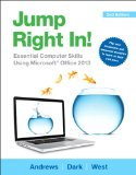 Jump Right In Essential Computer Skills Using Microsoft Office 2013 2nd 2015 edition cover