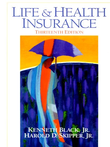 Life and Health Insurance  13th 2000 (Revised) 9780138912505 Front Cover