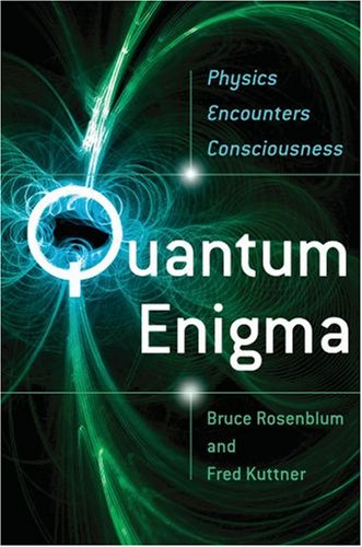 Quantum Enigma Physics Encounters Consciousness N/A edition cover