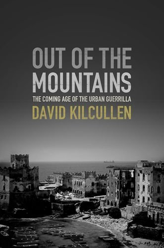 Out of the Mountains The Coming Age of the Urban Guerrilla N/A edition cover