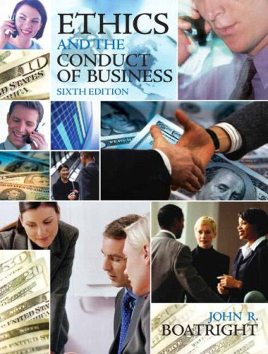 Ethics and the Conduct of Business  6th 2009 edition cover