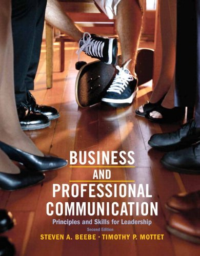 Business and Professional Communication Principles and Skills for Leadership 2nd 2013 9780205865505 Front Cover
