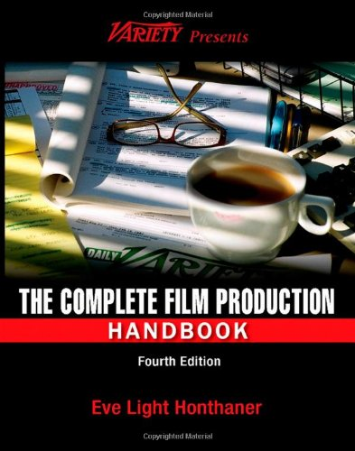 Complete Film Production Handbook  4th 2010 (Revised) edition cover