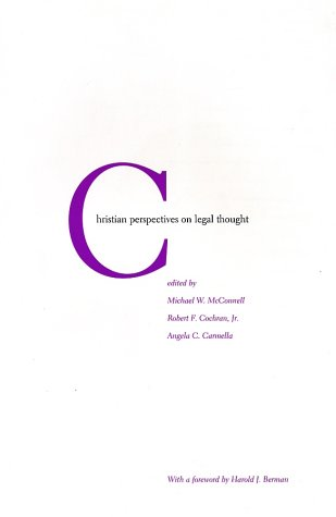 Christian Perspectives on Legal Thought   2001 edition cover