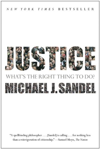 Justice What's the Right Thing to Do?  2010 9780374532505 Front Cover