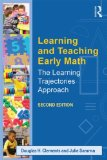 Learning and Teaching Early Math The Learning Trajectories Approach 2nd 2014 (Revised) edition cover