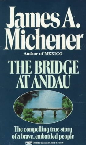 Bridge at Andau The Compelling True Story of a Brave, Embattled People N/A edition cover