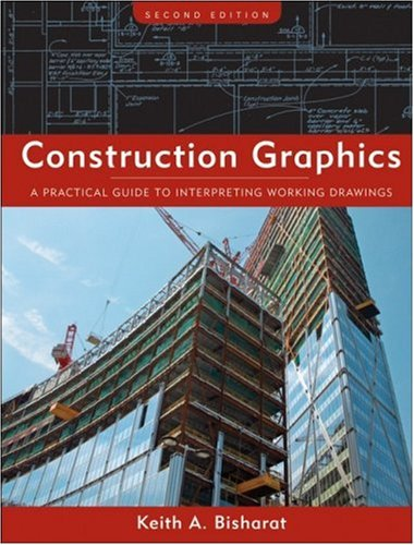 Construction Graphics A Practical Guide to Interpreting Working Drawings 2nd 2008 edition cover