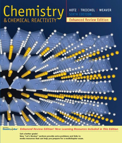Chemistry and Chemical Reactivity, Enhanced Review Edition (School Version with CD-ROM) 6th 2006 9780495114505 Front Cover