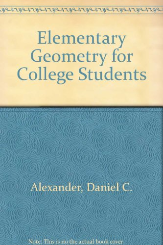 Elementary Geometry for College Students Plus Student Study Guide Solutions Manual Fourth Edition 4th 2007 9780618810505 Front Cover