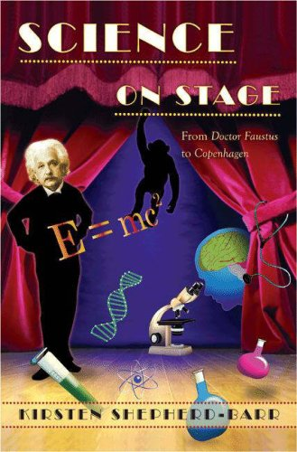 Science on Stage From Doctor Faustus to Copenhagen  2006 edition cover