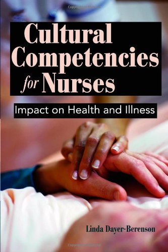 Cultural Competencies for Nurses Impact on Health and Illness  2011 (Revised) edition cover