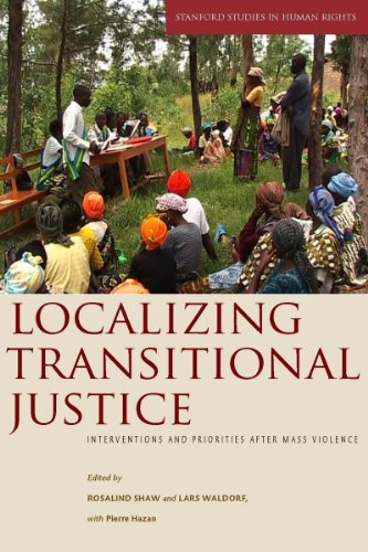 Localizing Transitional Justice Interventions and Priorities after Mass Violence  2010 edition cover