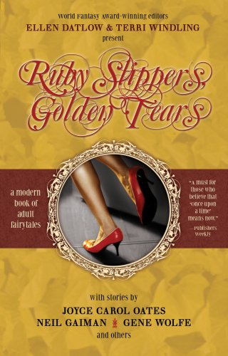 Ruby Slippers, Golden Tears   2007 edition cover