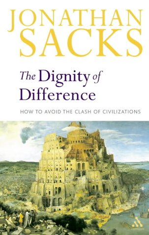 Dignity of Difference How to Avoid the Clash of Civilizations New Revised Edition 2nd 2003 (Revised) edition cover