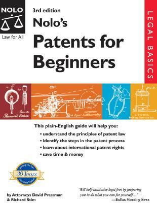 Nolo's Patents for Beginners  3rd 2002 9780873378505 Front Cover