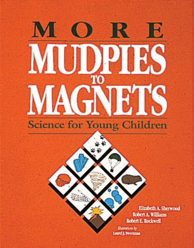 More Mudpies to Magnets Science for Young Children N/A edition cover