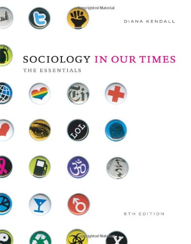 Sociology in Our Times The Essentials 8th 2012 edition cover