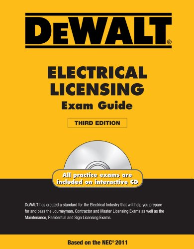 DEWALT Electrical Licensing Exam Guide, Based on the NEC 2011  3rd 2012 edition cover