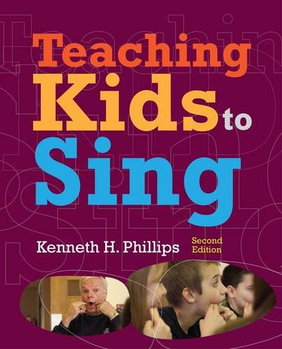 Teaching Kids to Sing: 2nd 2013 edition cover